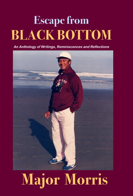 View Escape from BLACK BOTTOM by Major Morris
