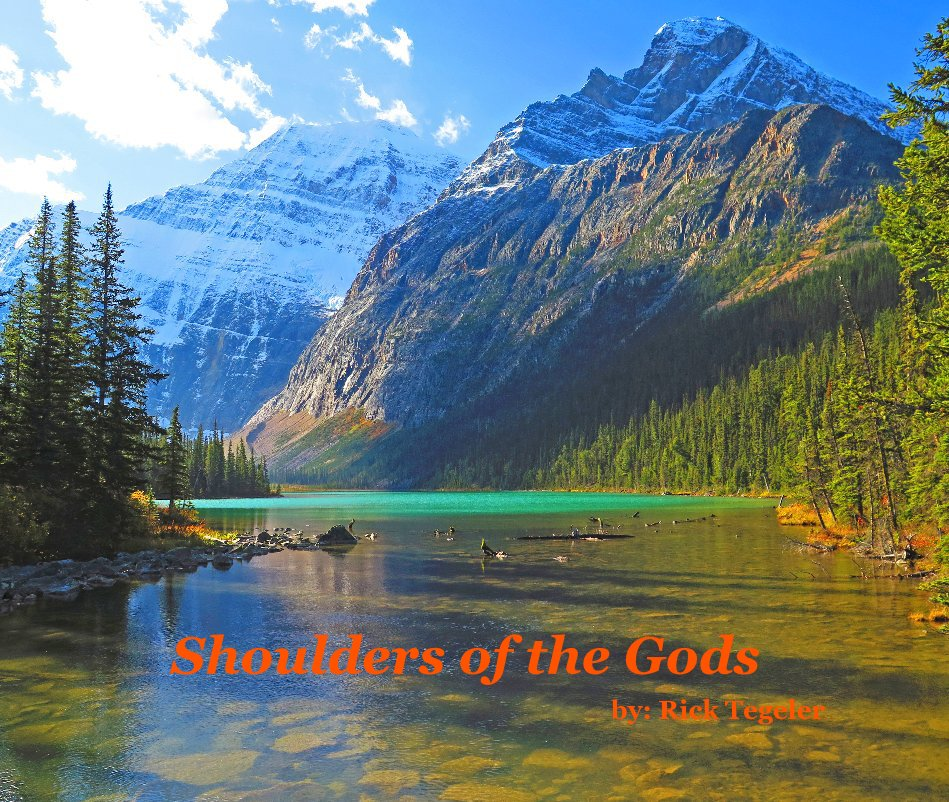 View Shoulders of the Gods by : Rick Tegeler