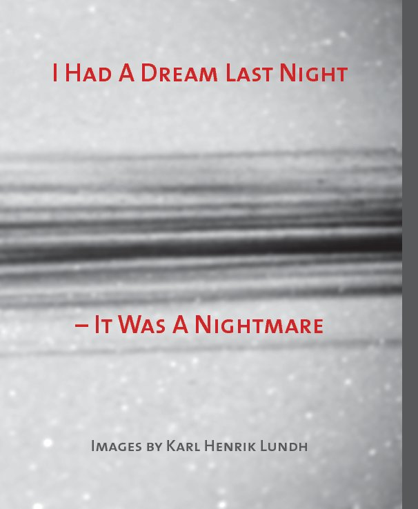 View I Had a Dream Last Night by Karl Henrik Lundh