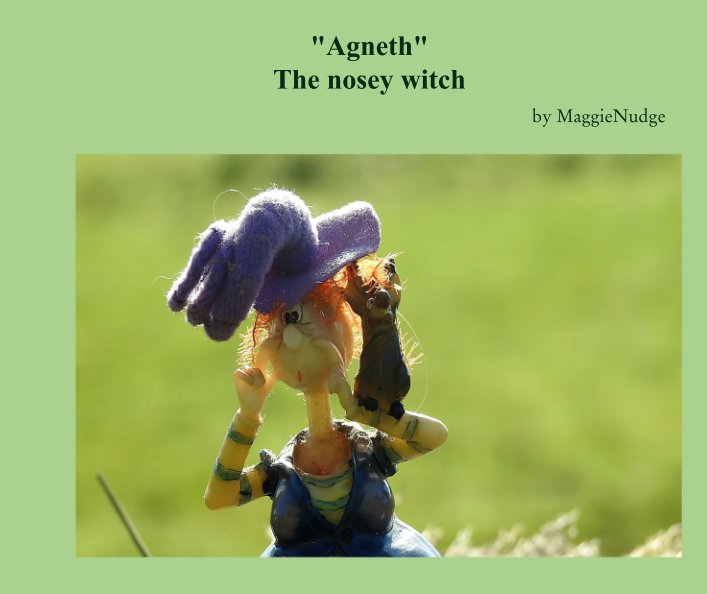"View ""Agneth"" The nosey witch by MaggieNudge"