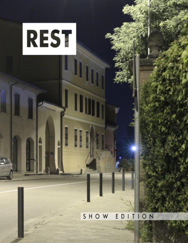 Visualizza REST Show Edition di Fulvio Bortolozzo (a cura di)