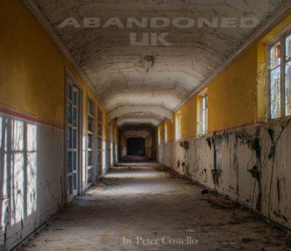 Abandoned UK - Arts & Photography Books photo book