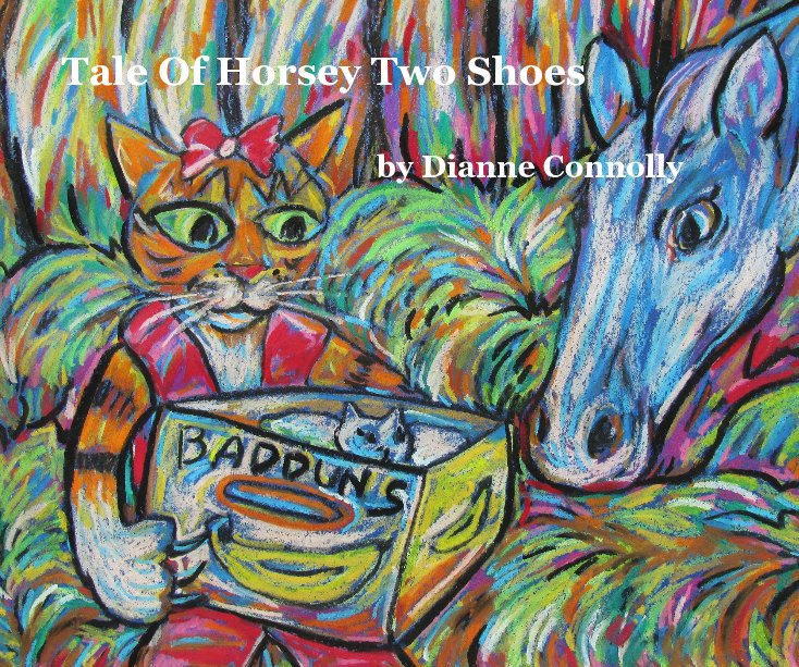 View Tale Of Horsey Two Shoes by Dianne Connolly