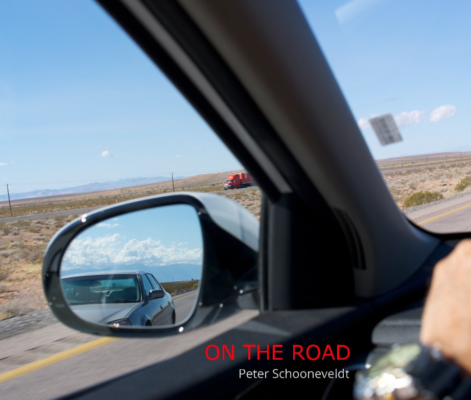 View ON THE ROAD by Peter Schooneveldt