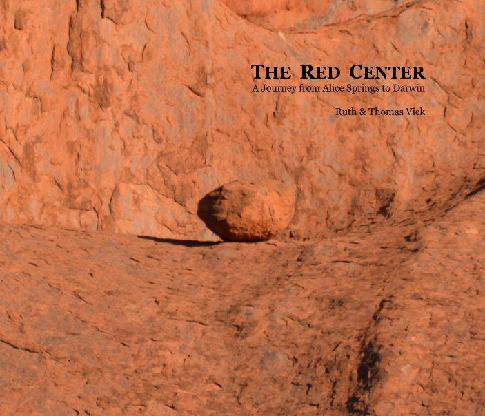Visualizza The Red Center di Ruth & Thomas Vick