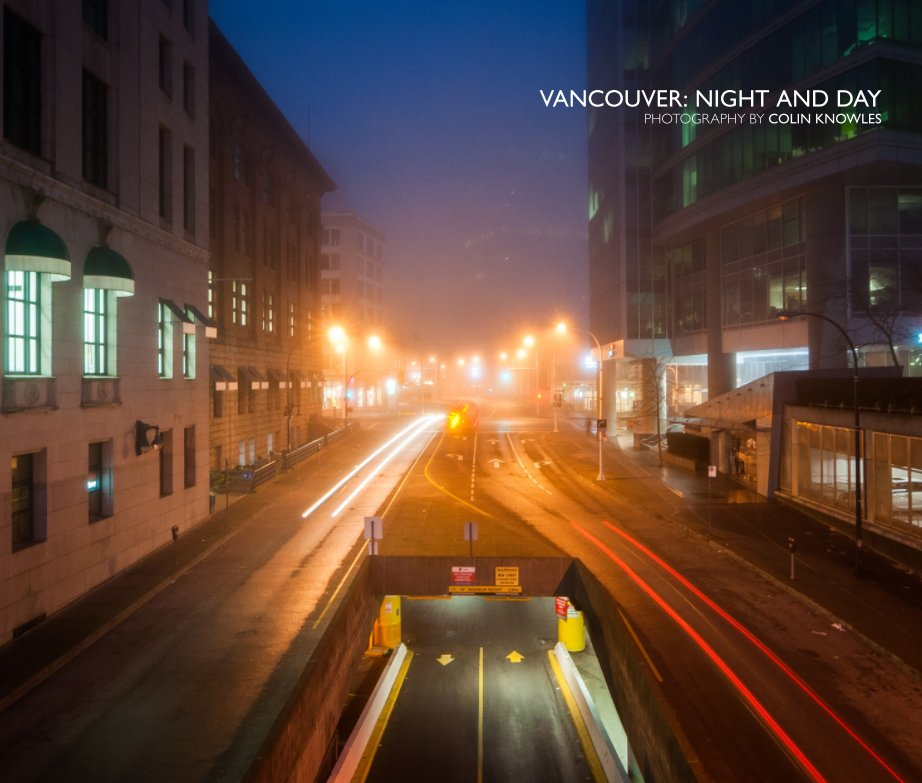 View Vancouver: Night and Day (13x11 Hardcover) by Colin Knowles