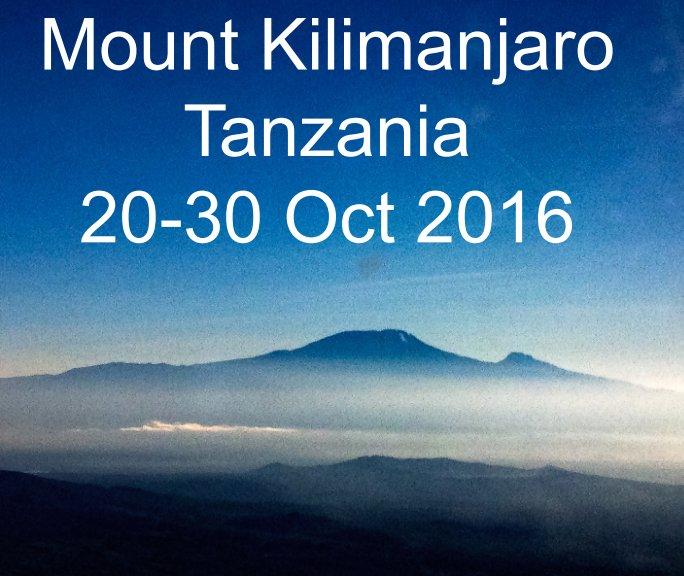 View Kilimanjaro 20-30 Oct 2016 by Steve Marsh