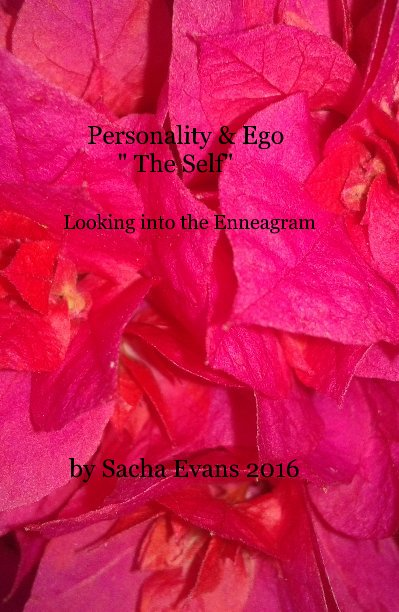 """Ver Personality & Ego """" Our Self"""" Looking into the Enneagram por Sacha Evans 2016"""