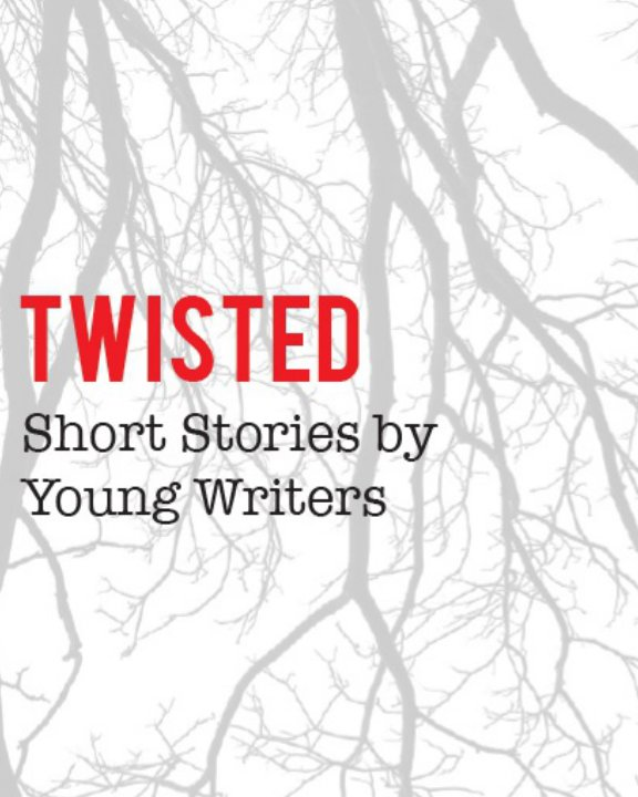 View Twisted by Anne Brees, Cameron Vanderwerf, Other Authors