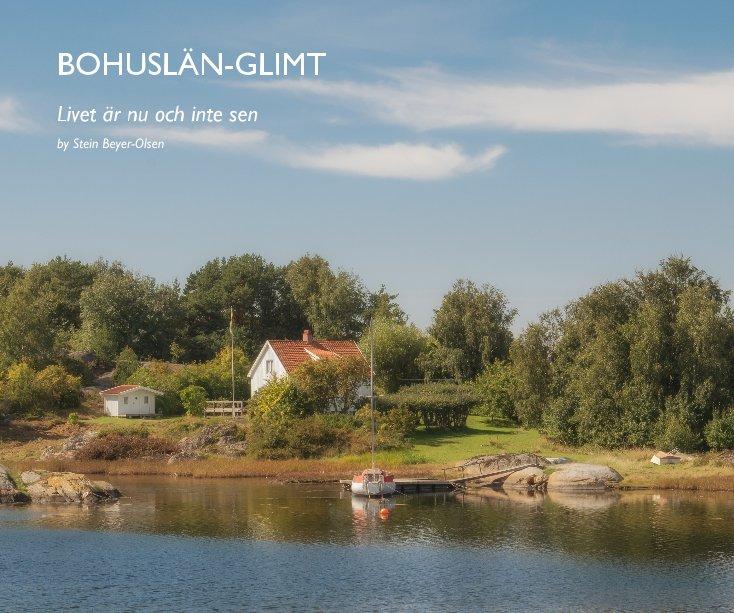 View BOHUSLÄN-GLIMT by Stein Beyer-Olsen