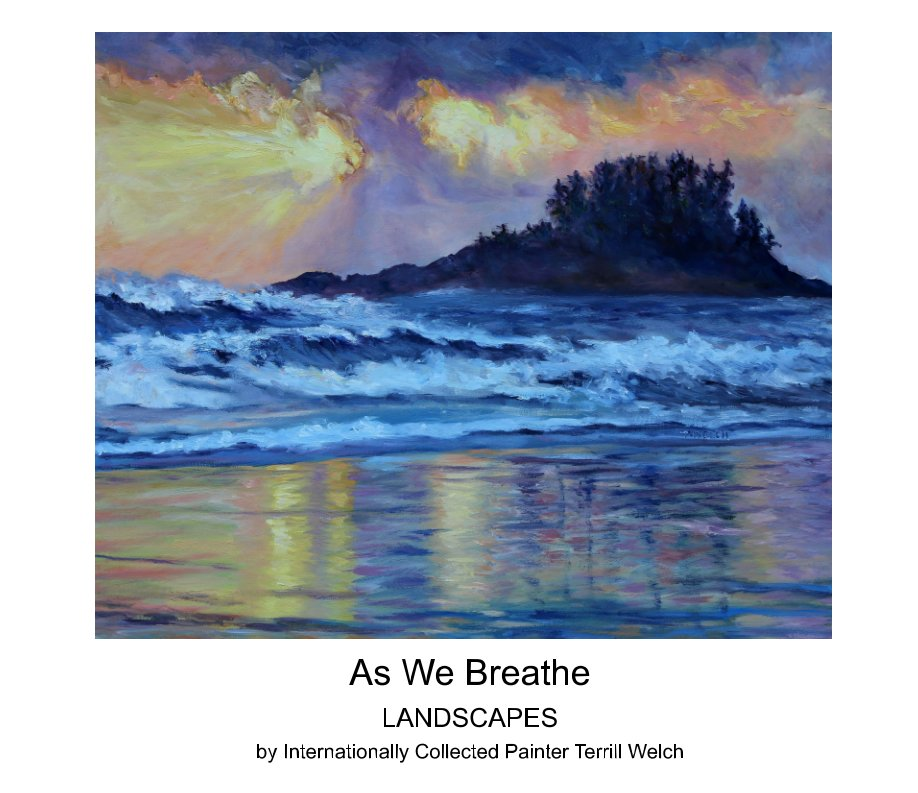 View As We Breathe by Terrill Welch