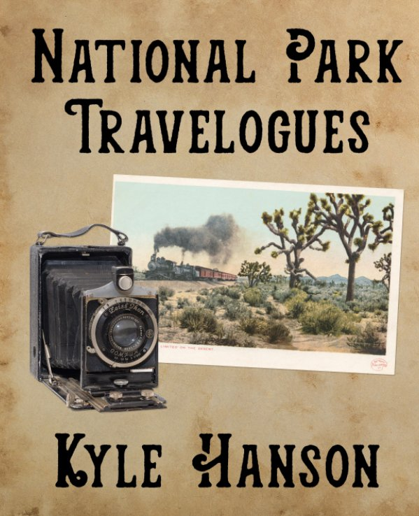 View National Park Travelogues by Kyle Hanson