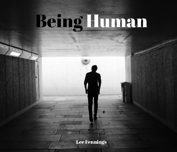 View Being Human by Lee Fennings