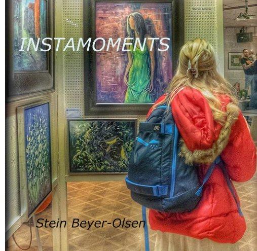 View INSTAMOMENTS by Stein Beyer-Olsen