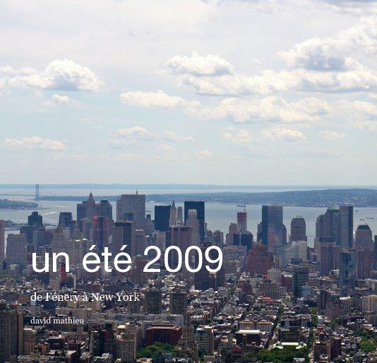 View un été 2009 by david mathieu