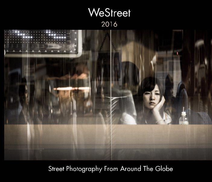 View WeStreet 2016 by Willem Jonkers, Sandra Jonkers