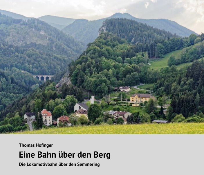 Eine Bahn über den Berg nach Thomas Hofinger anzeigen
