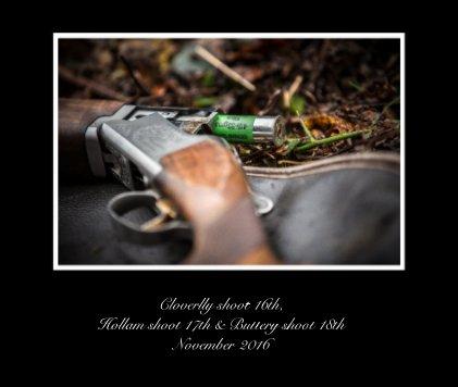 Cloverlly shoot 16th, Hollam shoot 17th & Buttery shoot 18th November 2016 - Arts & Photography Books photo book