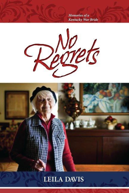 View No Regrets by Leila Davis