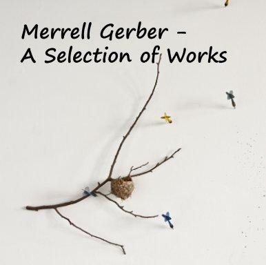 Merrell Gerber - Fine Art photo book