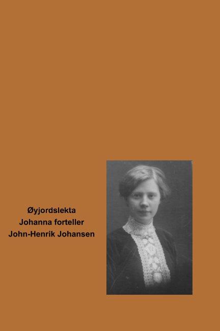 View Johanna forteller by John-Henrik Johansen