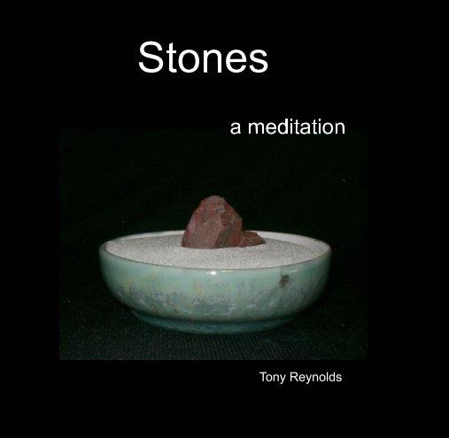 View Stones by Tony Reynolds
