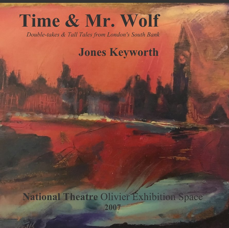 View Time & Mr. Wolf by Jones Keyworth