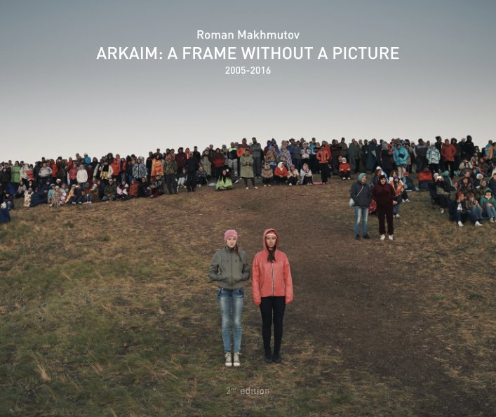 View Arkaim: A frame without a picture by Roman Makhmutov