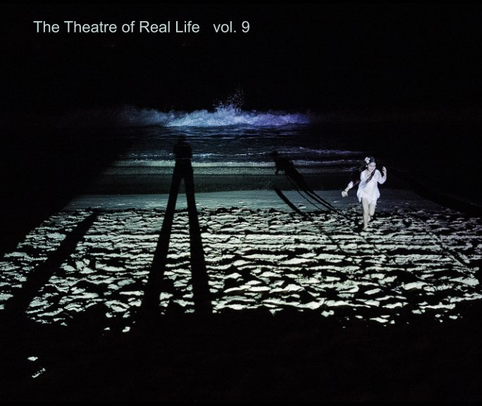 The Theatre of Real Life vol. 9 nach Von von Lichtblick School anzeigen