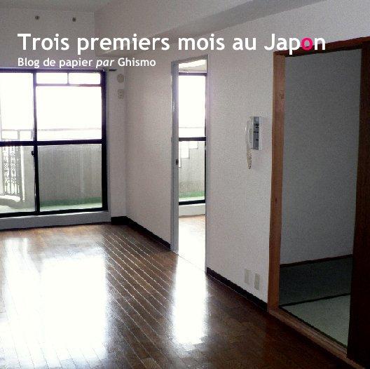 View Trois premiers mois au Japon by Ghismo