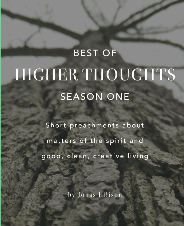 View Higher Thoughts by Jonas Ellison