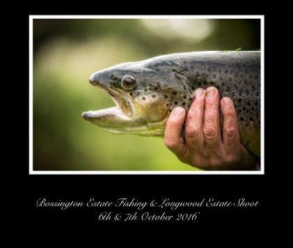 bossington estate fishing & long wood estate shoot 6th & 7th october 2016 - Arts & Photography Books photo book
