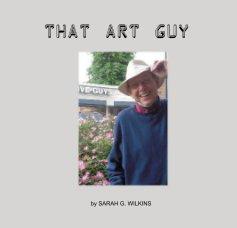 That Art Guy - Fine Art photo book