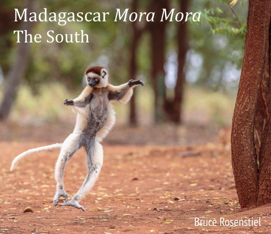 View Madagascar Mora Mora by Bruce Rosenstiel
