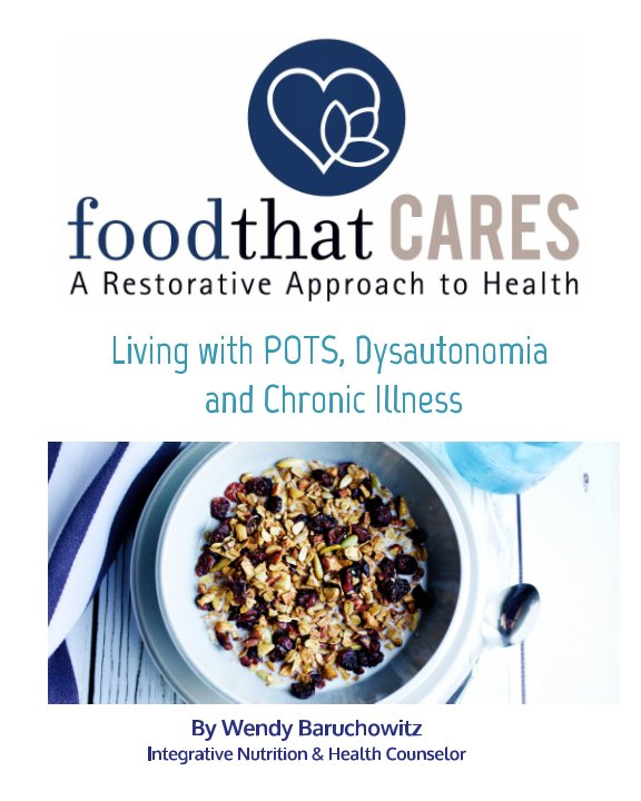 View Food That Cares A Restorative Approach to Health by Wendy Baruchowitz