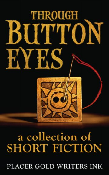 View Through Button Eyes by Multi-Author