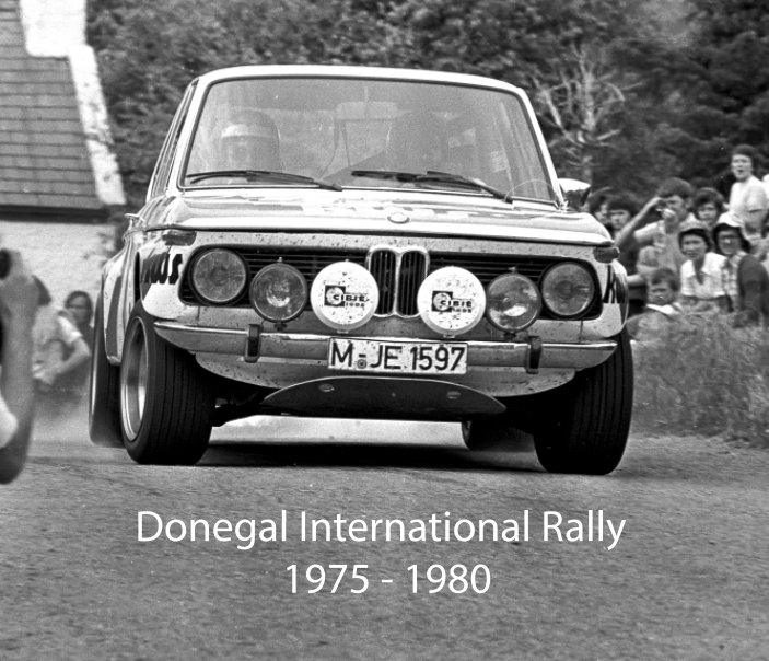 View Donegal International Rally  1975-1980 by Leslie Ashe