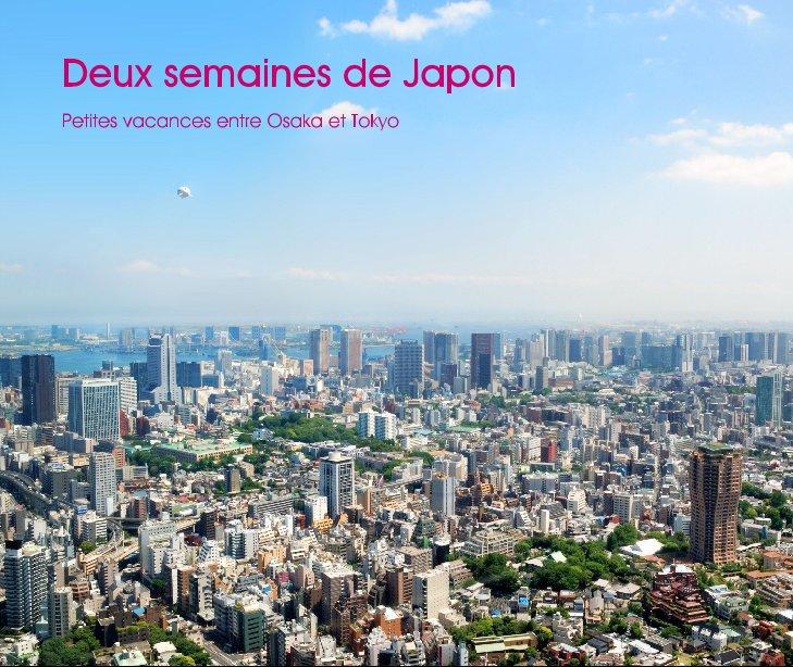 View Deux semaines de Japon by Ghismo