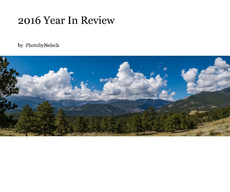 View 2016 Year In Review by PhotobyNelsch