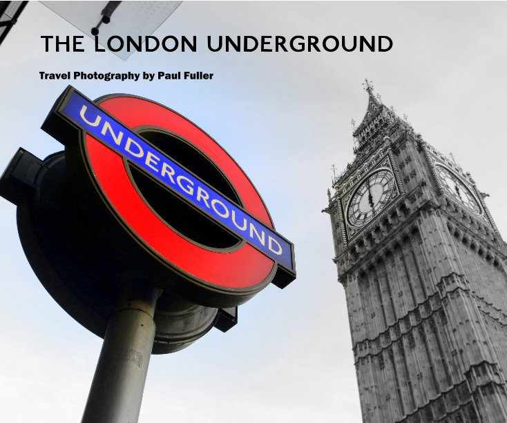 View THE LONDON UNDERGROUND by Paul Fuller