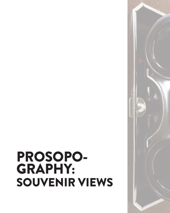 View Prosopography: Souvenir Views by Allison Laytin Dalton