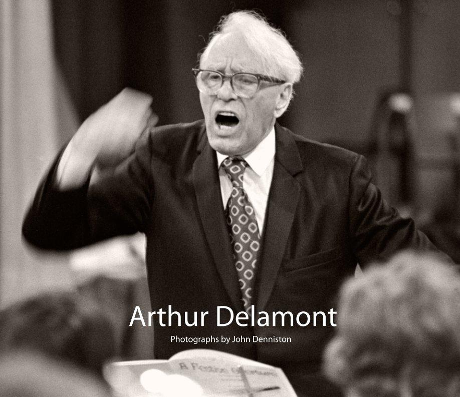 View Arthur Delamont by John Denniston