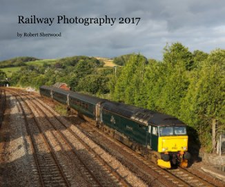 Railway Photography 2017