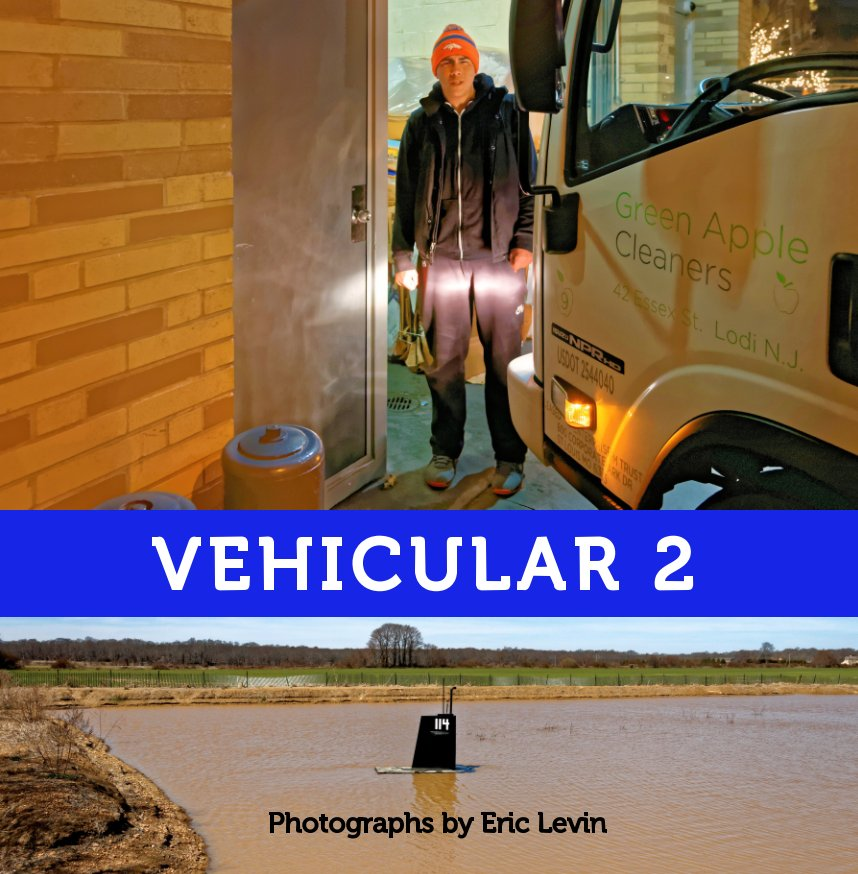 View VEHICULAR 2 by Eric Levin