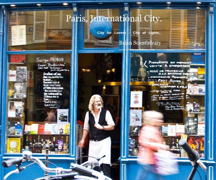View Paris, International City. by Brian Scantlebury