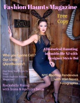 """Fashion Haunts Magazine Issue """"The Historical Haunting of Smithville. Featuring Designer Stevie Boi - Arts & Photography Books economy magazine"""