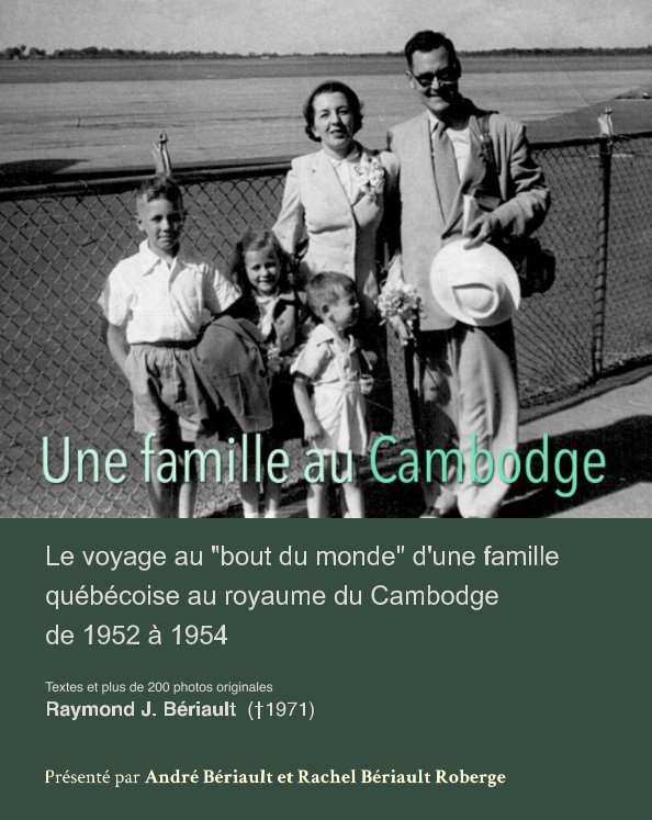 View Une famille au Cambodge by Raymond Beriault