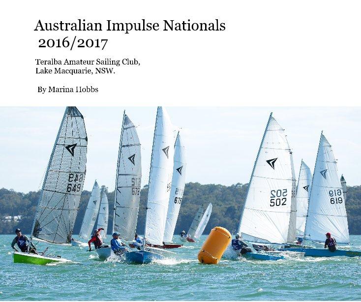 View Australian Impulse Nationals 2016/2017 by Marina Hobbs