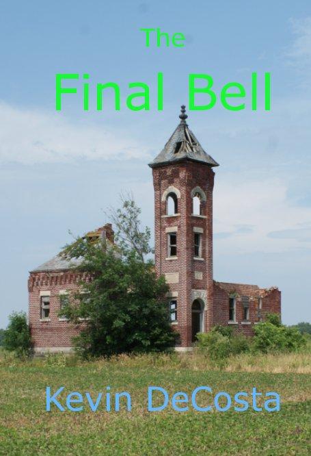 Bekijk The Final Bell op Kevin DeCosta