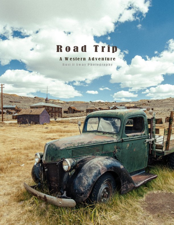 View Road Trip by Bust it Away Photography